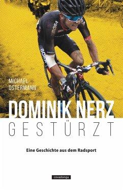 Dominik Nerz - Gestürzt (eBook, ePUB) - Ostermann, Michael