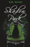 Shadow Park 3 (eBook, ePUB)