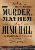 Murder, Mayhem and Music Hall (eBook, PDF)
