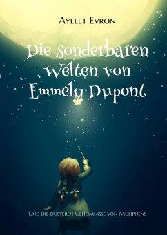 Die sonderbaren Welten von Emmely Dupont (eBook, ePUB) - Evron, Ayelet