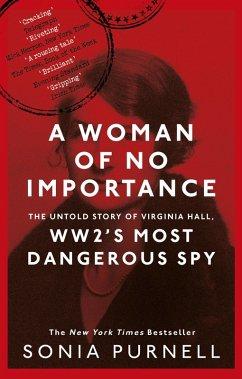 A Woman of No Importance (eBook, ePUB) - Purnell, Sonia