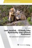 LeoS Janácek - Príhody liSky BystrouSky (Das schlaue Füchslein)