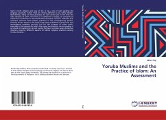 Yoruba Muslims and the Practice of Islam: An Assessment