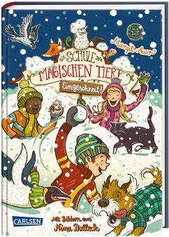 Eingeschneit! Ein Winterabenteuer / Die Schule der magischen Tiere - Auer, Margit