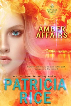 Amber Affairs (Crystal Magic, #6) (eBook, ePUB)