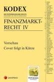 KODEX Finanzmarktrecht Band IV 2019