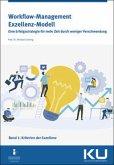 Workflow-Management Exzellenz Modell Band 1