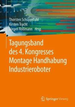 Tagungsband des 4. Kongresses Montage Handhabung Industrieroboter