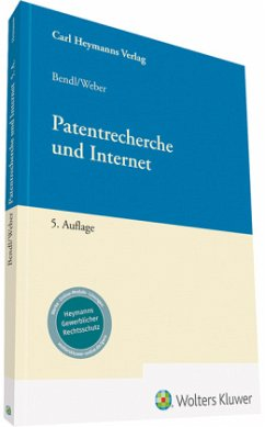 Patentrecherche und Internet - Bendl, Ernst; Weber, Georg