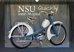 NSU Quickly - Mein Moped (Wandkalender 2020 DIN A3 quer)