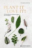 Plant it - love it!