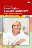 Gerontologie 2 - Das Altern verstehen