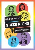 The Little Book of Queer Icons (eBook, ePUB)