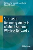 Stochastic Geometry Analysis of Multi-Antenna Wireless Networks (eBook, PDF)