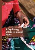 A Psychology of Liberation and Peace (eBook, PDF)