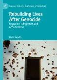Rebuilding Lives After Genocide (eBook, PDF)