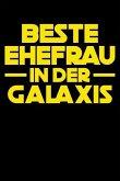 Beste Frau Der Galaxis: Notizbuch / Notizheft Für Ehefrau Ehe-Frau Hochzeit-Stag Jahrestag Valentinstag Geburtstag A5 (6x9in) Dotted Punktrast