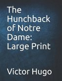 The Hunchback of Notre Dame: Large Print