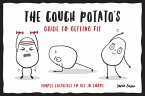 The Couch Potato's Guide to Getting Fit (eBook, ePUB)