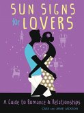 Sun Signs for Lovers: A Guide to Romance and Relationships
