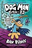 Dog Man 08: Fetch-22