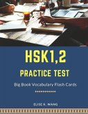 Hsk1,2 Practice Test Big Book Vocabulary Flash Cards: Learning Full Mandarin Chinese Hsk1-2 300 Words for Practice Hsk Test Exam Level 1, 2. New Vocab