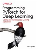 Programming PyTorch for Deep Learning