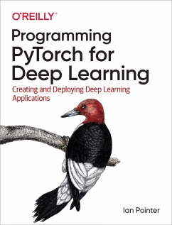 Programming PyTorch for Deep Learning - Pointer, Ian