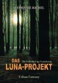 Das Luna-Projekt (eBook, ePUB)