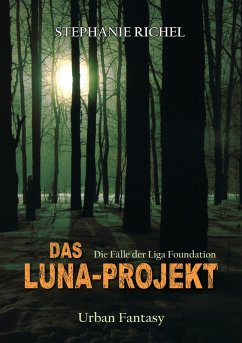 Das Luna-Projekt (eBook, ePUB) - Richel, Stephanie