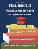 Full Hsk 1-2 Vocabulary List Test Preparation Book: Learning Full Mandarin Chinese Hsk1-2 300 Words for Practice Hsk Test Exam Level 1, 2. New Vocabul