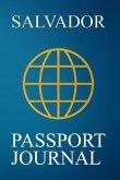 Salvador Passport Journal: Blank Lined Salvador (Brazil) Travel Journal/Notebook/Diary - Great Salvador (Brazil) Gift/Present/Souvenir for Travel