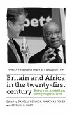 Britain and Africa in the twenty-first century: Between ambition and pragmatism