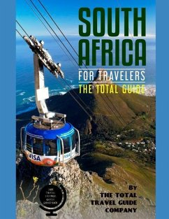 South Africa for Travelers. the Total Guide: The Comprehensive Traveling Guide for All Your Traveling Needs. by the Total Travel Guide Company - Guide Company, The Total Travel