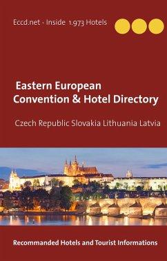 Czech Republic Slovakia Lithuania Latvia Convention Center Directory (eBook, ePUB)