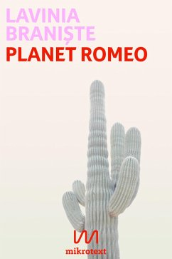 Planet Romeo (eBook, ePUB) - Brani¿te, Lavinia