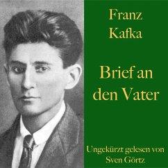 Franz Kafka: Brief an den Vater (MP3-Download) - Kafka, Franz