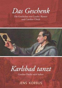Das Geschenk & Karlsbad tanzt (eBook, ePUB)