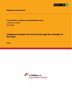 Indigenous People and Tourism through the example of the Sami (eBook, PDF)