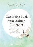 Das kleine Buch vom leichten Leben (eBook, ePUB)