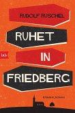 Ruhet in Friedberg (eBook, ePUB)