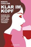 Klar im Kopf (eBook, ePUB)