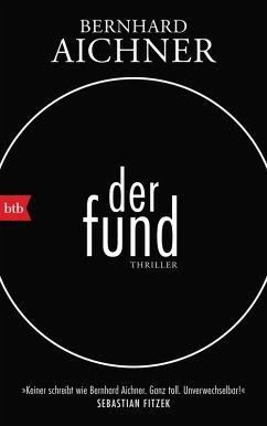 Der Fund (eBook, ePUB) - Aichner, Bernhard