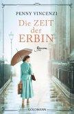 Die Zeit der Erbin (eBook, ePUB)