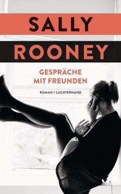 Gespräche mit Freunden (eBook, ePUB) - Rooney, Sally