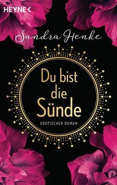 Du bist die Sünde (eBook, ePUB) - Henke, Sandra