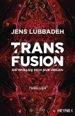 Transfusion - Sie wollen dich nur heilen (eBook, ePUB)