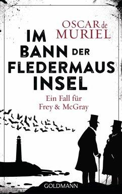 Im Bann der Fledermausinsel / Frey & McGray Bd.4 (eBook, ePUB) - Muriel, Oscar de