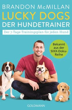 Lucky Dogs - der Hundetrainer (eBook, ePUB) - Mcmillan, Brandon