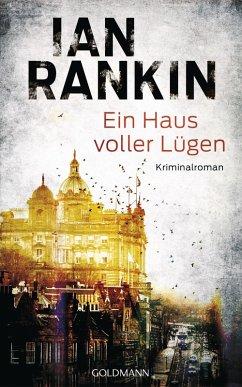 Ein Haus voller Lügen / Inspektor Rebus Bd.22 (eBook, ePUB) - Rankin, Ian